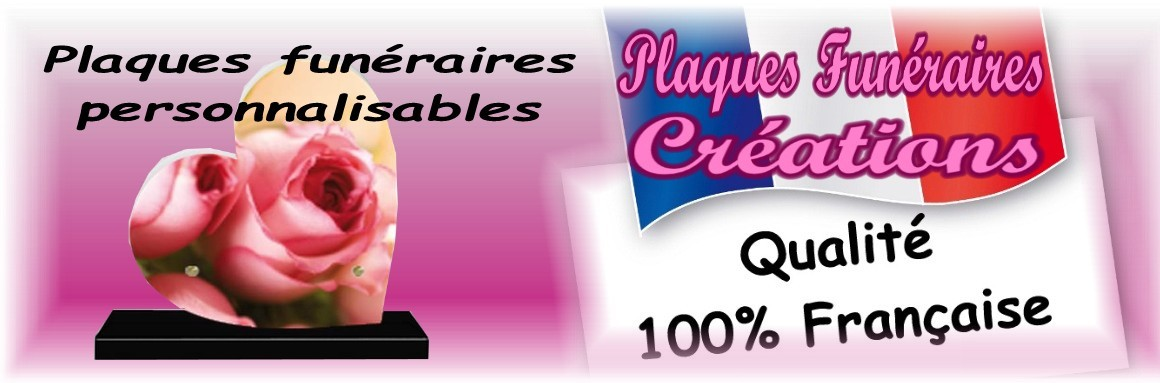 Plaques Funeral Creations 100% Francaise